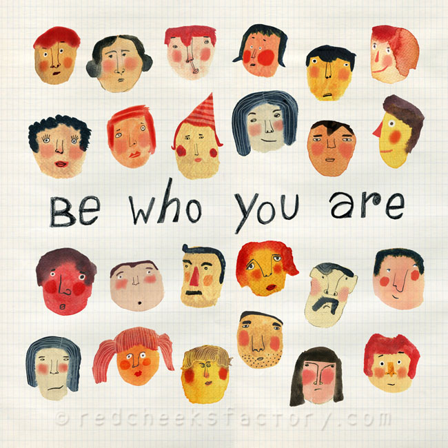 Be Who You Are watercolor face illustration Red Cheeks Factory